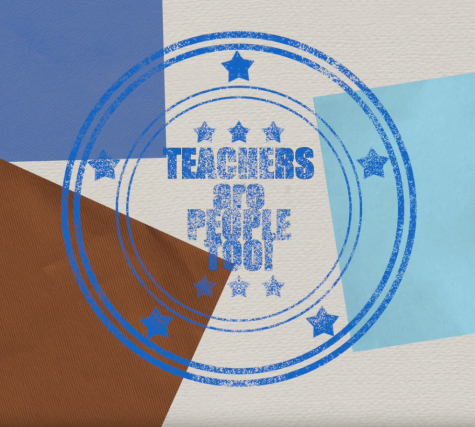 Teachers Are People, Too!